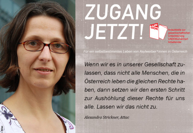 UNDOK-Kampagne ZUGANG JETZT! Alexandra Strickner, Attac