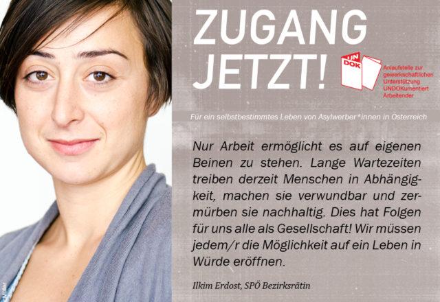 UNDOK-Kampagne ZUGANG JETZT! Ilkim Erdost, SPÖ Bezirksrätin