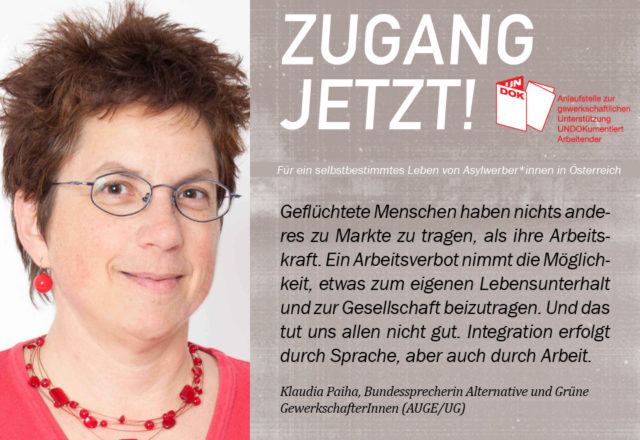 UNDOK-Kampagne ZUGANG JETZT! Bundessprecherin Alternative und Grüne GewerkschafterInnen (AUGE/UG)