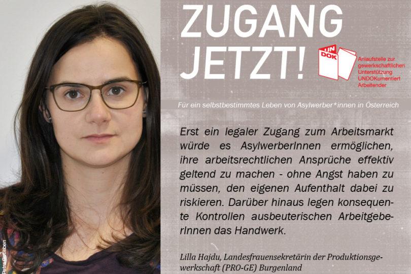 UNDOK-Kampagne ZUGANG JETZT! Lilla Hajdu, Landesfrauensekretärin der Produktionsgewerkschaft (PRO-GE) Burgenland