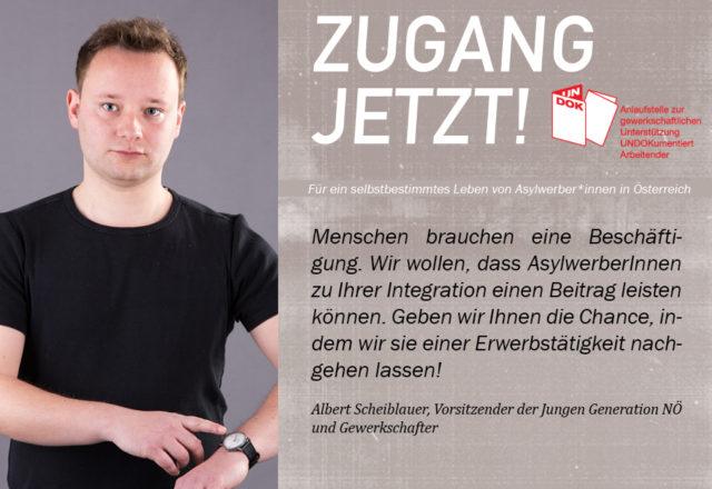 UNDOK-Kampagne ZUGANG JETZT! Albert Scheiblauer, JG NÖ und Gewerkschafter