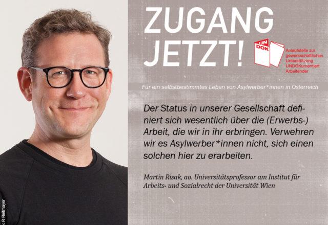 UNDOK-Kampagne ZUGANG JETZT! Martin Risak, Universität Wien